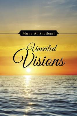 Unveiled Visions (Paperback)