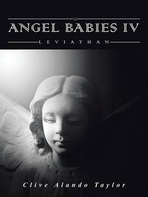 Angel Babies IV: Leviathan (Paperback)