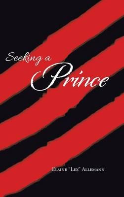 Seeking a Prince (Hardback)