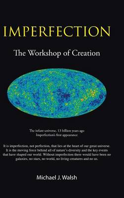 Imperfection: The Workshop of Creation (Hardback)