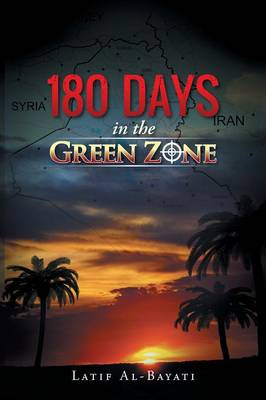 180 Days in the Green Zone (Paperback)
