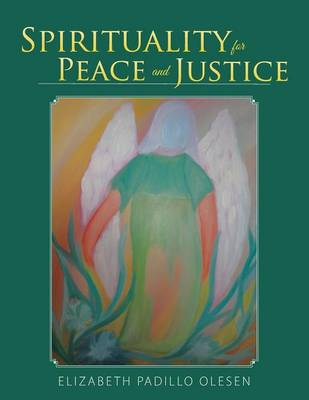 Spirituality for Peace and Justice: Book on Christian Spirituality (Paperback)
