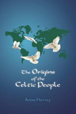 The Origins of the Celtic People (Paperback)