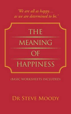 The Meaning of Happiness (Paperback)