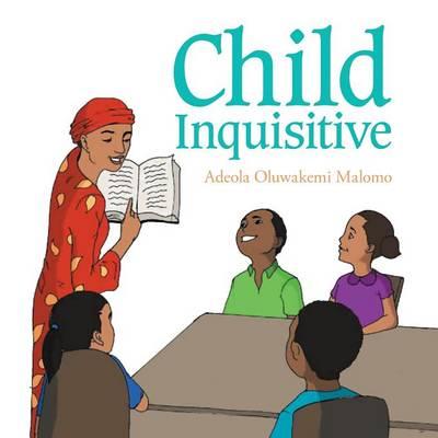 Child Inquisitive (Paperback)