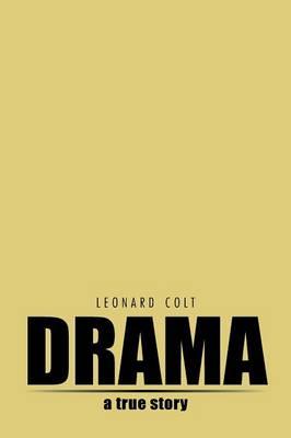 Drama: A True Story (Paperback)