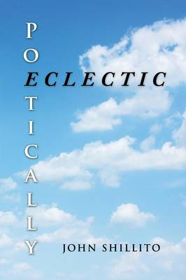 Poetically Eclectic (Paperback)