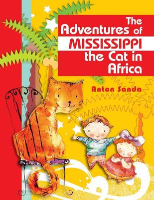 The Adventures of Mississippi the Cat in Africa (Paperback)