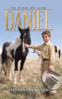 Daniel: To Find My God (Hardback)