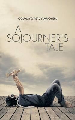 A Sojourner's Tale (Paperback)