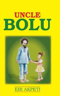 Uncle Bolu (Hardback)