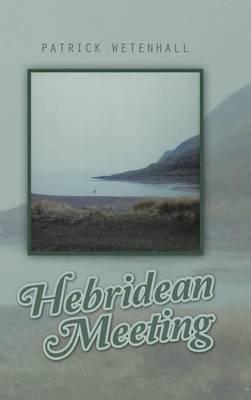 Hebridean Meeting (Hardback)