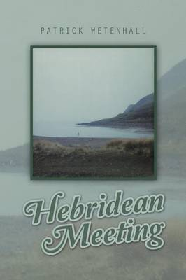 Hebridean Meeting (Paperback)