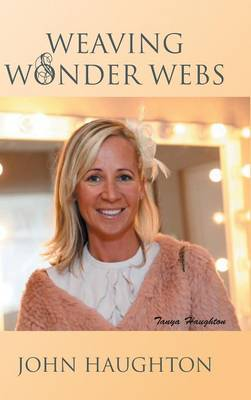 Weaving Wonder Webs (Hardback)
