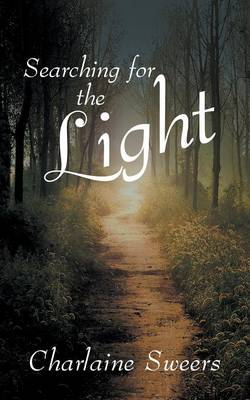 Searching for the Light (Paperback)