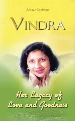 Vindra: Her Legacy of Love and Goodness (Paperback)