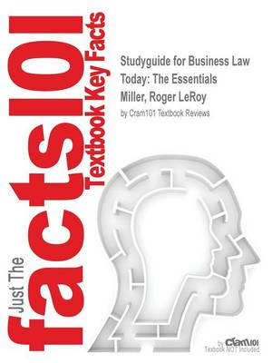 Studyguide for Business Law Today: The Essentials by Miller, Roger Leroy, ISBN 9781305075443 (Paperback)