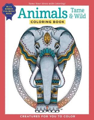 Animals Tame & Wild Coloring Book (Paperback)