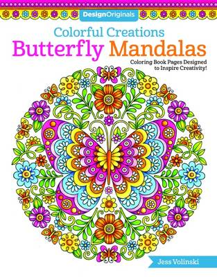 Colorful Creations Butterfly Mandalas: Coloring Book Pages Designed to Inspire Creativity! - Colorful Creations (Paperback)