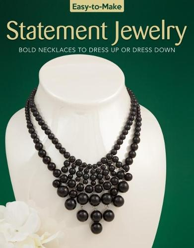 Easy To Make Statement Jewelry (Paperback)