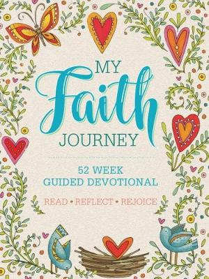 My Faith Journey: 52 Week Guided Devotional (Paperback)