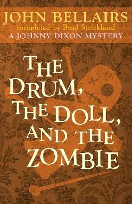 The Drum, the Doll, and the Zombie - Johnny Dixon 9 (Paperback)