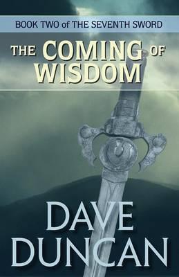 Coming of Wisdom (Paperback)
