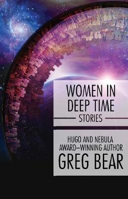 Women in Deep Time: Stories (Paperback)