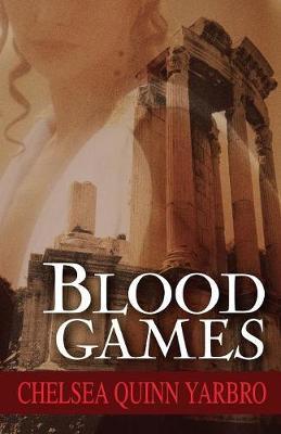 Blood Games - The Saint-Germain Cycle 3 (Paperback)