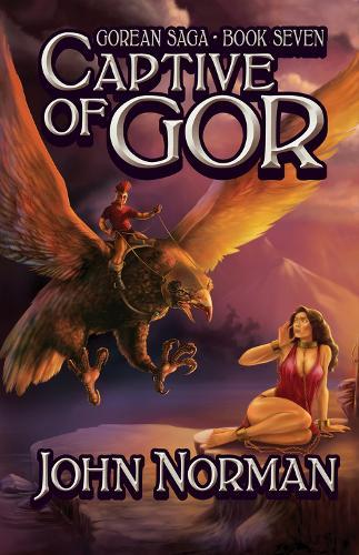 Captive of Gor - Gorean Saga 7 (Paperback)