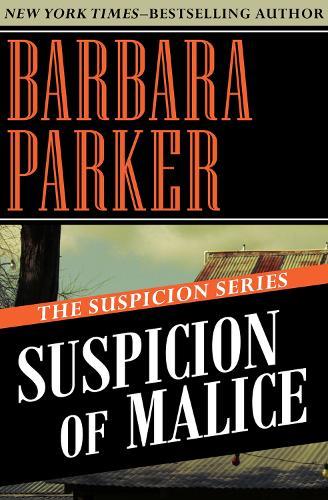 Suspicion of Malice - The Suspicion Series 5 (Paperback)