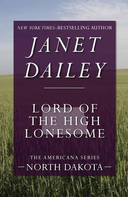 Lord of the High Lonesome: North Dakota - The Americana Series 34 (Paperback)
