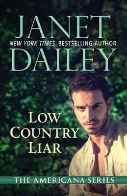 Low Country Liar: South Carolina - The Americana Series 40 (Paperback)