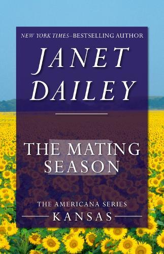 The Mating Season: Kansas - The Americana Series 16 (Paperback)