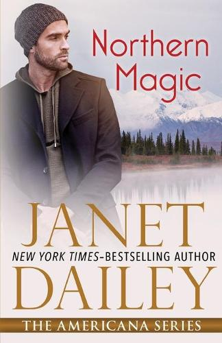 Northern Magic: Alaska - The Americana Series 2 (Paperback)