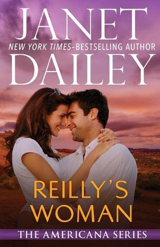 Reilly's Woman: Nevada - The Americana Series 28 (Paperback)