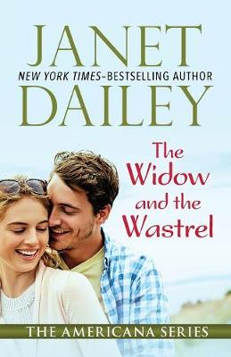 The Widow and the Wastrel: Ohio - The Americana Series 35 (Paperback)