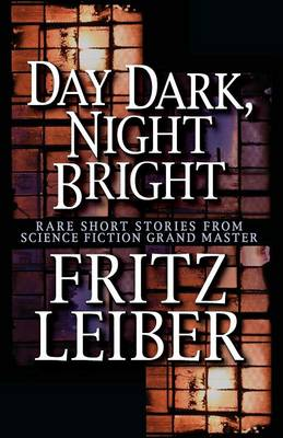 Day Dark, Night Bright: Stories (Paperback)