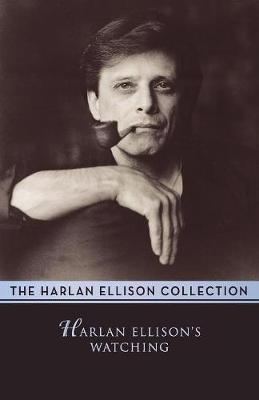 Harlan Ellison's Watching: Essays and Criticism (Paperback)