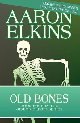 Old Bones - The Gideon Oliver Mysteries (Paperback)