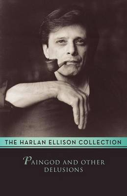 Paingod: And Other Delusions (Paperback)