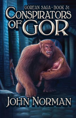 Conspirators of Gor - Gorean Saga 31 (Paperback)
