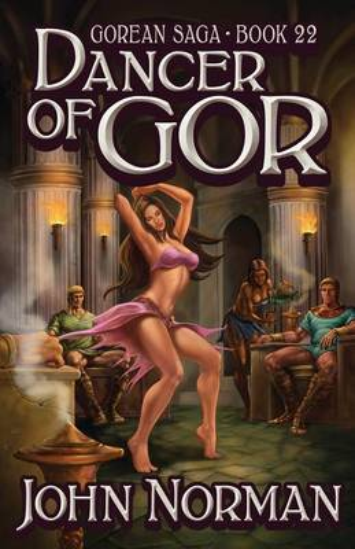 Dancer of Gor - Gorean Saga 22 (Paperback)
