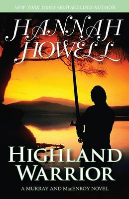 Highland Warrior - The MacEnroys Series 2 (Paperback)