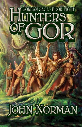 Hunters of Gor - Gorean Saga 8 (Paperback)