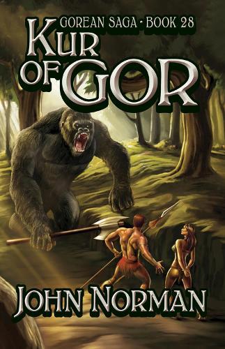 Kur of Gor - Gorean Saga 28 (Paperback)