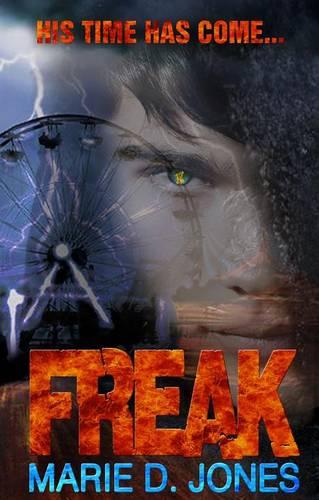 Freak - Jason Rainier Chronicles 1 (Paperback)