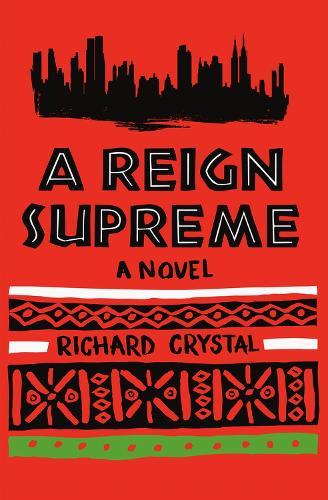 A Reign Supreme: A Novel (Paperback)