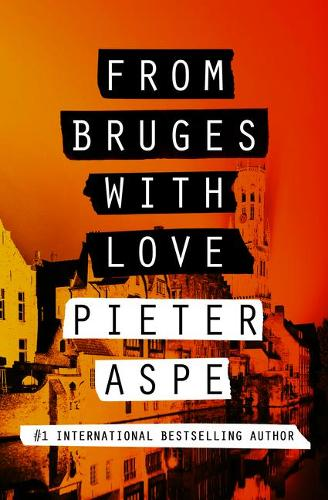 From Bruges with Love - The Pieter Van In Mysteries 3 (Paperback)