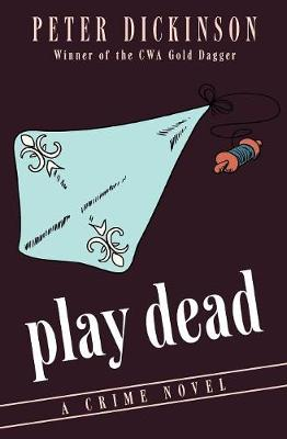 Play Dead: A Crime Novel (Paperback)